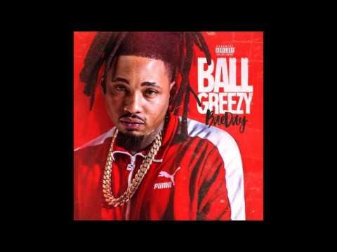 BallGreezy - Since You Been Away (ft.Ice Billion Berg)