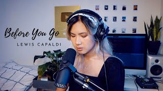 Before You Go - Lewis Capaldi (Cover)