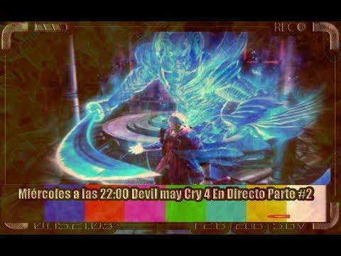 ➡ Devil May Cry 4 Completo en Directo#2 Parte de Dante ⬅