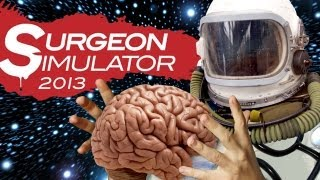 SPACE SURGERY (Surgeon Simulator - Part 4)