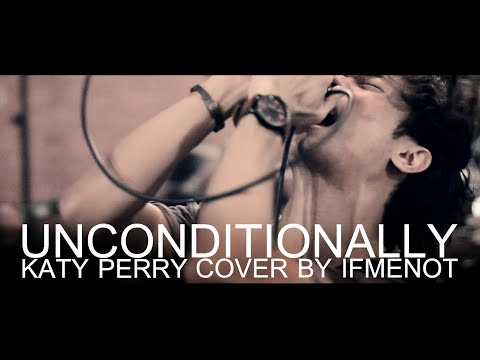 Baixar Katy Perry - Unconditionally (Electronic Rock Cover By IFMENOT)