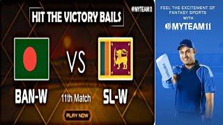 BAN-W VS SL-W 11th match T20 world cup 2018 | INFORMATION VIDEO ABOUT BAN-W VS SL-W