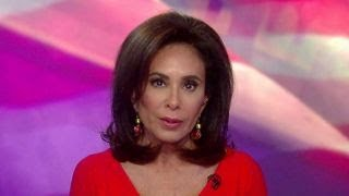 Judge Jeanine: There is a cleansing needed in our DOJ