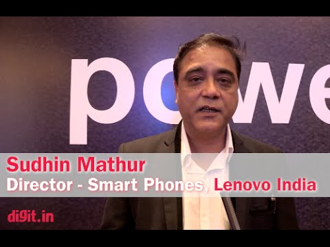 Lenovo Vibe P1 & P1m: Interview with Sudhin Mathur, Director, Smart Phones, Lenovo India