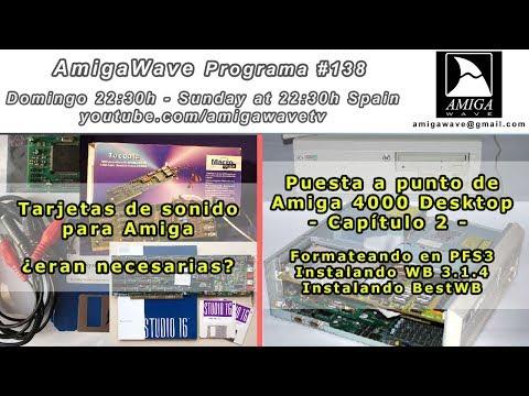 Programa #138 - Tarjetas de audio en Amiga, ¿eran necesarias?. Instalando PFS3, WB 3.1.4 y BestWB.