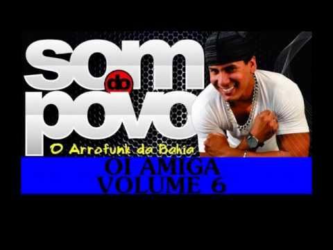 Baixar O Som do Povo   Oi Amiga CD Verão 2014 Volume 6