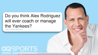 Alex Rodriguez Goes Undercover on Reddit, YouTube and Twitter | GQ Sports