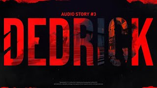Audio Story #3 - Dedrick preview image