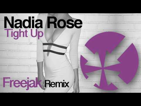 Nadia Rose Tight Up (Freejak Remix)