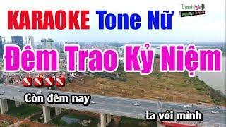 Đêm Trao Kỷ Niệm Karaoke || Tone Nữ - Nhạc Sống Thanh Ngân