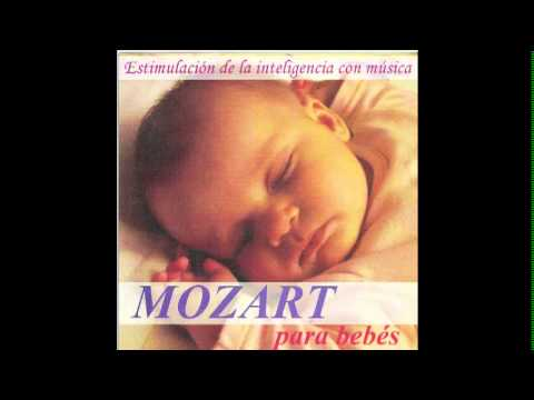 Efecto Mozart para bebes 1 - musica para dormir relajar  bebe - arrullo -- cuna - descanso