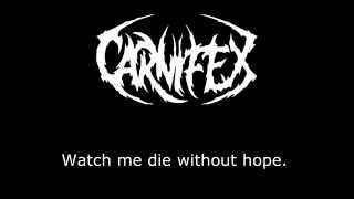 Carnifex - Die Without Hope - Lyrics /Letra