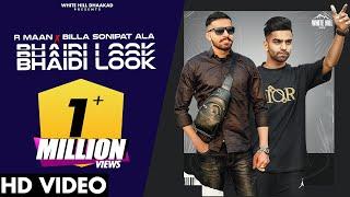 BHAIDI LOOK – R Maan Ft Billa Sonipat Ala Video HD