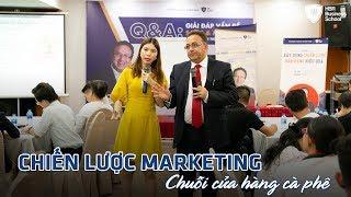 Khóa học CEO dành cho lãnh đạo, giám đốc - Chiến lược Marketing phát triển chuỗi cửa hàng cà phê