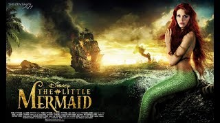 The Little Mermaid Official - FINAL TRAILER 2018
