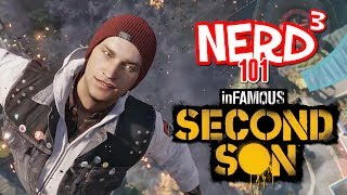 Nerd³ 101 -  Infamous Second Son