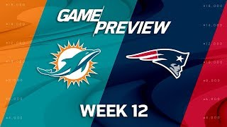 Miami Dolphins vs. New England Patriots | NFL Week 12 Game Preview