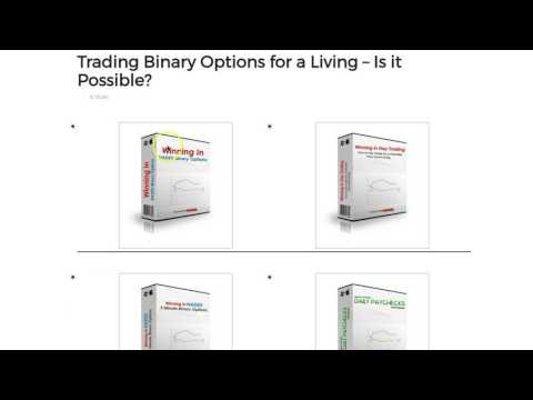 Trading Binary Options for a Living - Is it Possible? Starter Video