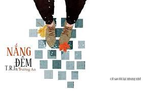 Nắng đêm - Tiêu Viết Trường An ft T.R.I「Lyric Video」| Meens