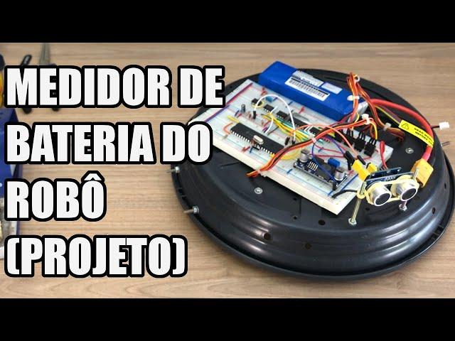 MEDIDOR DE BATERIA DO ROBÔ ASPIRADOR   Usina Robots US-3 #037