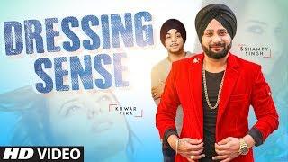 Dressing Sense – Sshampy Singh – Kuwar Virk Video HD