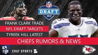 Frank Clark Trade To Chiefs! More Chiefs NFL Draft Rumors: 5 WR Chiefs Could Draft To Replace Tyreek