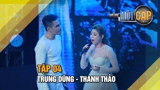 Trung Dũng - Thanh Thảo: Tình đầu tình cuối | Trời sinh một cặp tập 4 | It takes 2 Vietnam 2017