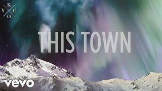 Kygo - This Town ft. Sasha Sloan