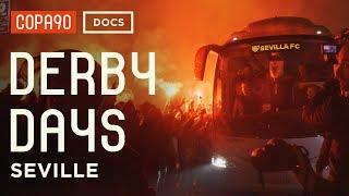 Derby Days: Sevilla   The Big One