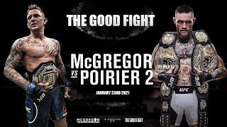 The Good Fight - McGregor VS Poirier 2 UFC 257 Promo