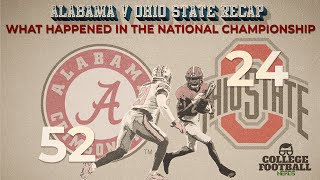Alabama vs Ohio State National Championship Game Review & Reaction