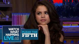 Selena Gomez On Taylor Swift, Demi Lovato And Nick Jonas | Plead The Fifth | WWHL
