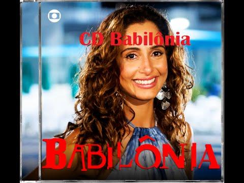 CD Babilônia - Trilha Sonora As Verdadeira Músicas da Novela Babilônia