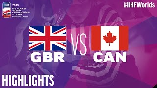 Great Britain vs. Canada - Game Highlights - #IIHFWorlds 2019