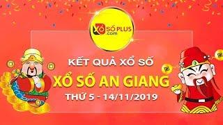 XSAG 14/11/2019 - KQXSAG - Xổ số An Giang thứ 5