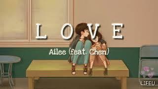 Ailee (Feat. Chen) - LOVE Lyrics Sub Indo