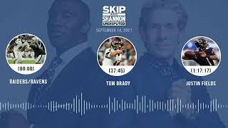 Raiders/Ravens, Tom Brady, Justin Fields | UNDISPUTED audio podcast (9.14.21)