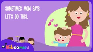 Sometimes Mom Says | Mothers Day Song | Lyrics | Kids Songs | Happy Mothers Day