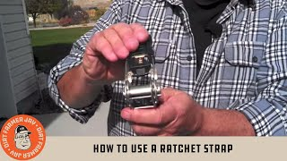 How to use a Ratchet Strap