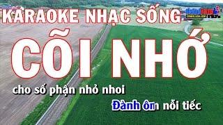 Karaoke Nhạc Sống   CÕI NHỚ   Beat chất lượng cao