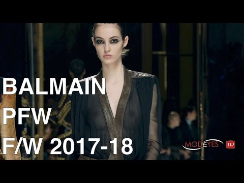 BALMAIN | FALL WINTER  2017 - 2018 | FASHION SHOW