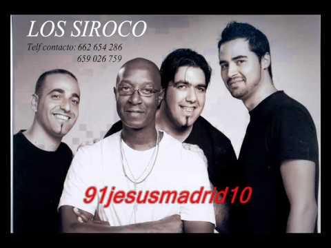Los Siroco 2010 - La Habana (Salsa Flamenca)