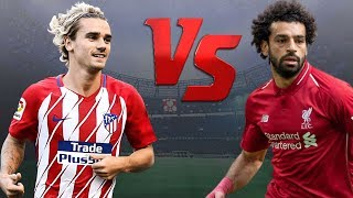 Mohamed Salah vs Antoine Griezmann