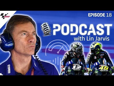 Lin Jarvis: how to go from unpacking boxes to Valentino Rossi?s boss | Last On The Brakes