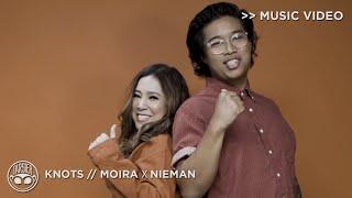 Knots - Moira ➰ Nieman [Official Music Video]
