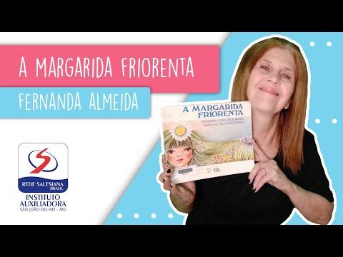 CONTAÇÃO DE HISTÓRIAS #23: A MARGARIDA FRIORENTA