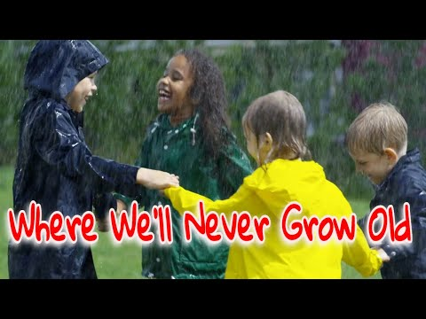 WHERE WE'LL NEVER GROW OLD - Beloved Hymns Of The Church