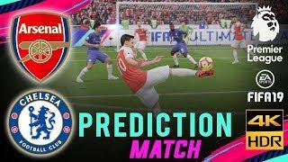 ARSENAL vs CHELSEA   FIFA 19 EPL Predict Matchday 23   Broadcast Camera - 4K HDR