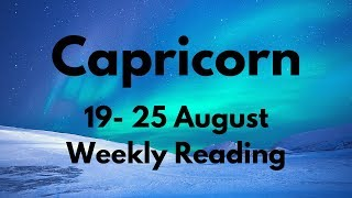 CAPRICORN URGENT MESSAGE FROM SPIRIT! AUGUST 19th - 25th