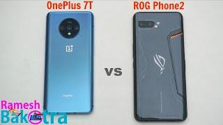 OnePlus 7T vs Asus ROG Phone 2 SpeedTest and Camera Comparison